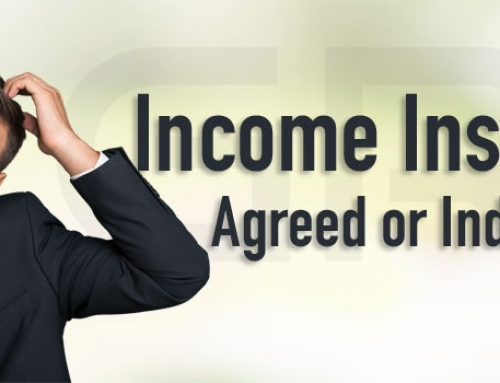 Income Insurance Agreed or Indemnity?